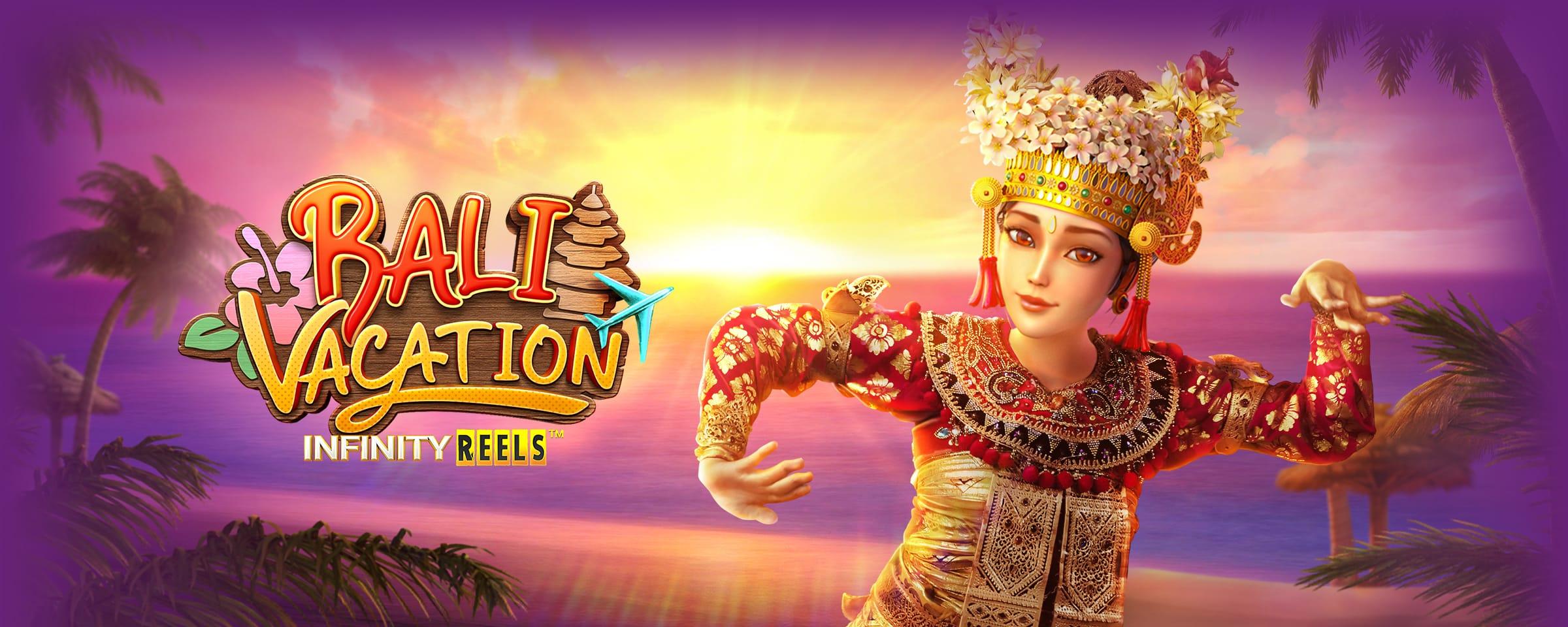สล็อต Bali Vacation